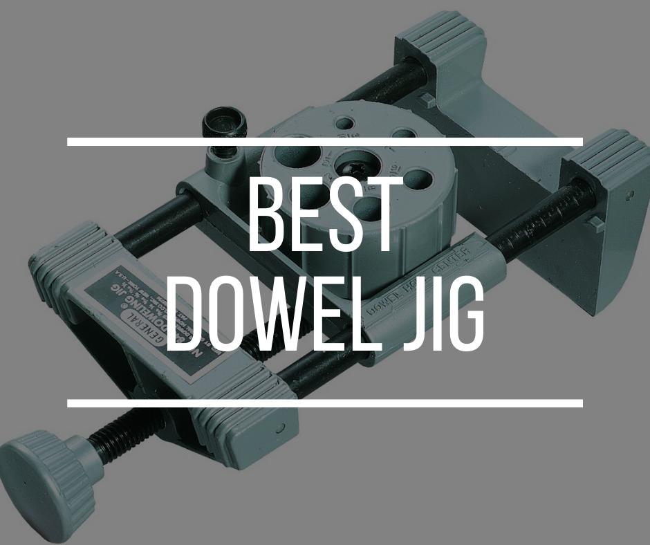 Best Dowel Jig